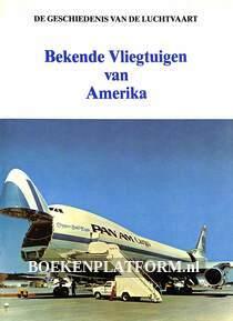 Bekende Vliegtuigen van Amerika