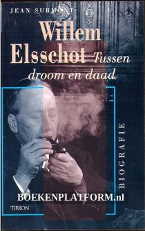 Willem Elsschot, tussen droom en daad