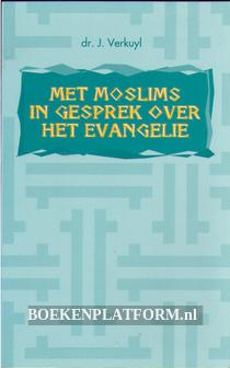 Met Moslims in gesprek over het Evangelie