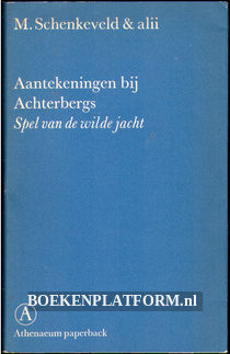 Aantekeningen bij Achtersbergs Spel van de wilde jacht