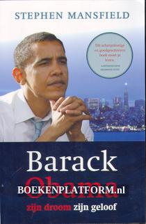 Barack Obama zijn droom, zijn geloof