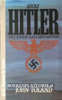 Adolf Hitler, het einde van een mythe