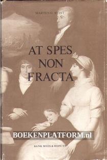 At Spes Non Fracta