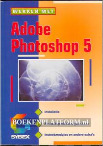 Werken met Adobe Photoshop 5