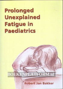 Prolonged Unexplained Fatigue in Paediatrics