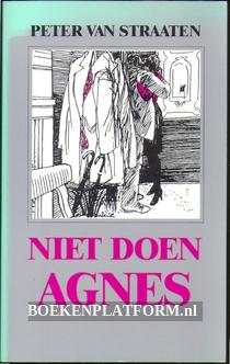 Niet doen Agnes