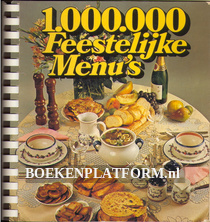1.000.000 Feestelijke Menu's