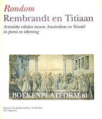 Rondom Rembrandt en Titiaan