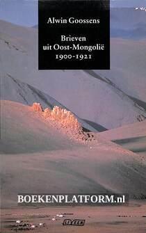 Brieven uit Oost-Mongolië 1900-1921
