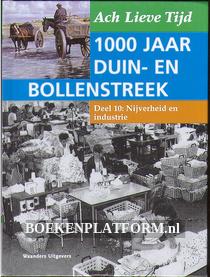 1000 jaar Duin en Bollenstreek: Nijverheid en industrie