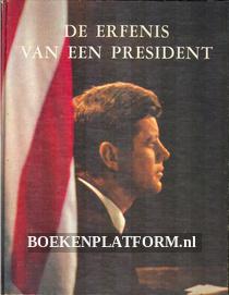 De erfenis van een president