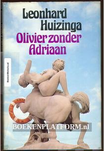 Olivier zonder Adriaan