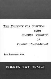 The Evidence for Survival from Claimed Memories of Former Incarnations