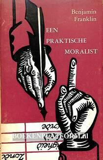 Een praktische moralist