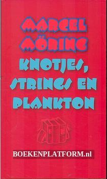 Knotjes, strings en plankton