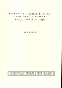 Het kerk- en dogmahistorisch element in de werken van Johannes Valvijn