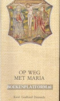 Op weg met Maria