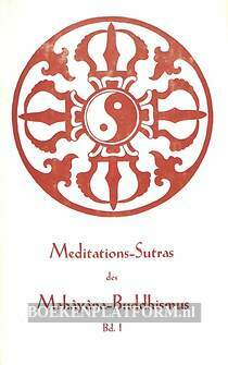 Meditations-Sutras des Mahayana-Buddhismus I