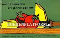 Met tomaten en parmezaan