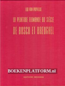 La peinture flamande au siecle de Bosch et Breughel