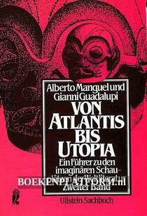 Von Atlantis bis Utopia 2