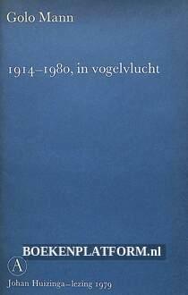 1914-1980 in vogelvlucht