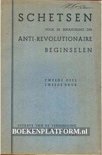 Schetsen Anti-revolutionaire beginselen II