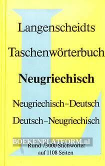 Langenscheidts Taschen-wörterbuch Neugriechisch