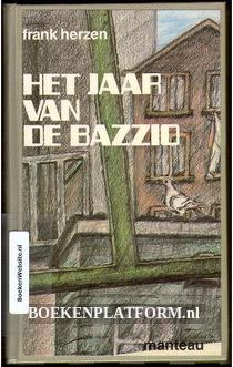 Het jaar van de Bazzio