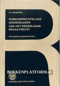 Romeins-rechterlijke grondslagen van het Nederlands Privaatrecht