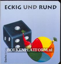 Eckig und Rund