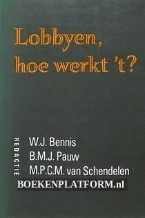 Lobbyen, hoe werkt 't?