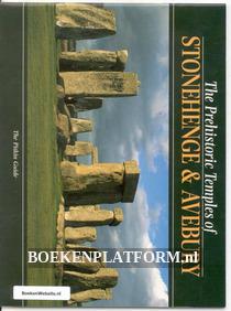 The Prehistoric Temples of Stonehenge & Avebury