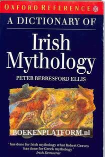 A Dictionary of Irish Mythology