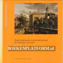 Amsterdams geschiedenis in vogelvlucht