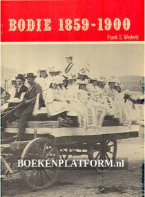 Bodie 1859-1900