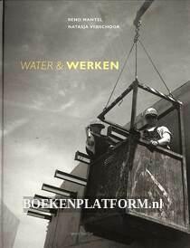 Water & Werken