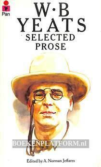 W.B. Yeats Selected Prose