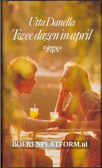 Twee dagen in april