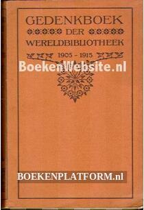 Gedenkboek der Wereldbibliotheek 1905-1915