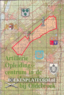Artillerie Opleidingscentrum in de Legerplaats bij Oldebroek