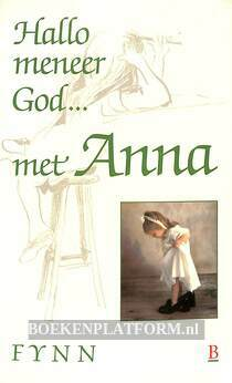 Hallo meneer God...met Anna