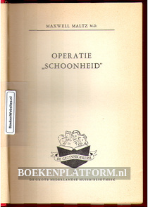 """Operatie 'Schoonheid"""""""