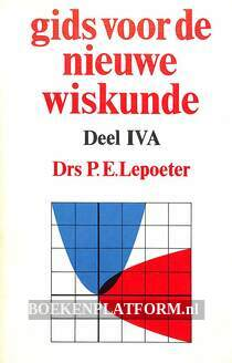 Gids voor de nieuwe wiskunde IV A