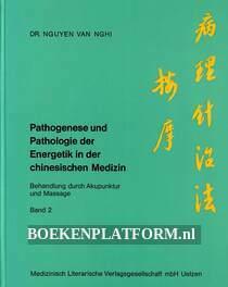 Pathogenese und Pathologie der Energetik 2