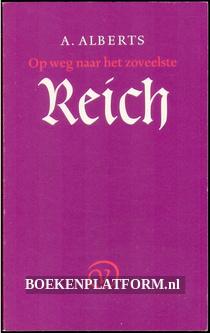 Op weg naar het zoveelste Reich