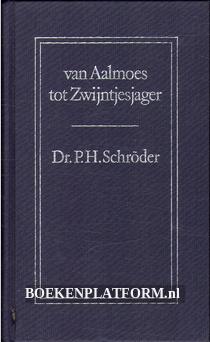 Van Aalmoes tot Zwijntjesjager