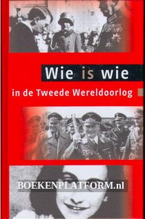 Wie is wie in de Tweede Wereldoorlog