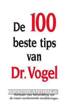 De 100 beste tips van Dr.Vogel