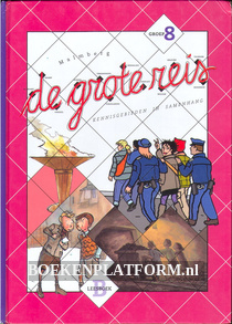 De grote reis, groep 8 leesboek B